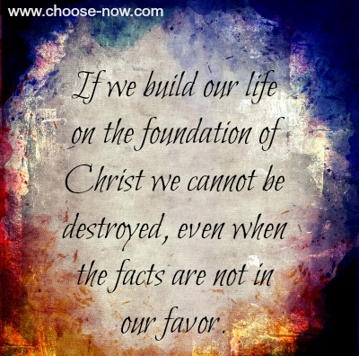 Building Our Foundation On Christ